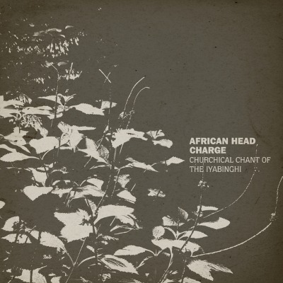 African Head Charge - Churchical Chant Of...- Vinyl LP