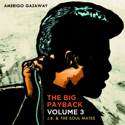 Amerigo Gazaway - The Big Payback Vol.3 - Vinyl LP
