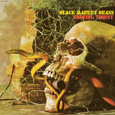 Black Market Brass - Undying Thirst - Vinyl LP