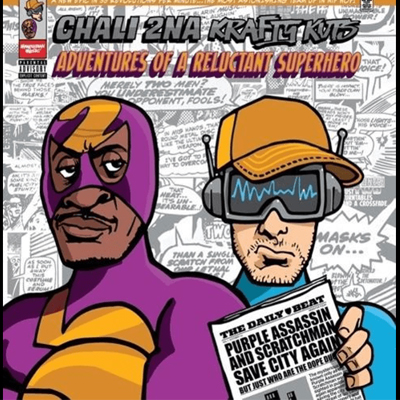 Chali 2Na & Krafty Kuts - Adventures Of A Reluctant.. - Vinyl LP