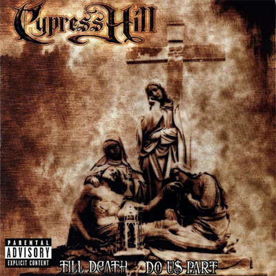 Cypress Hill - Till Death Do Us Part - Vinyl 2xLP
