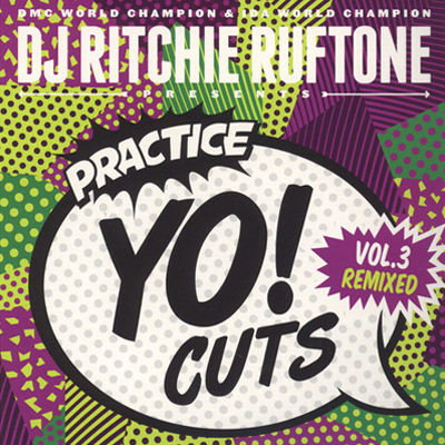 Ritchie Ruftone ‎- Practice Yo! Cuts Vol.3 - Viny LP