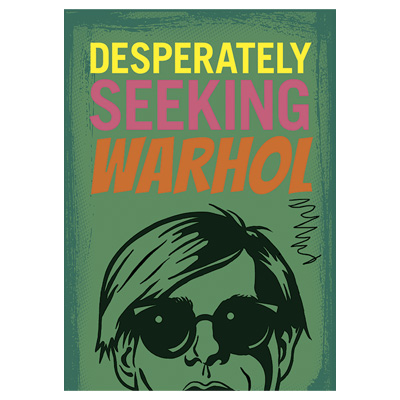 DESPERATELY SEEKING WARHOL Book