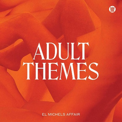 El Michels Affair - Adult Themes - Vinyl LP