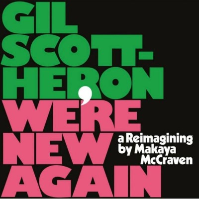 Gil Scott Heron & Makaya McCraven - Were New Again - Vinyl LP