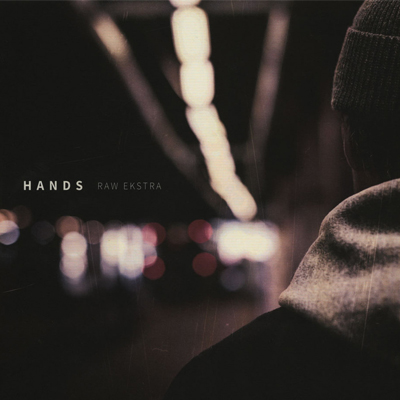 Hands ‎- Raw Ekstra - Vinyl LP