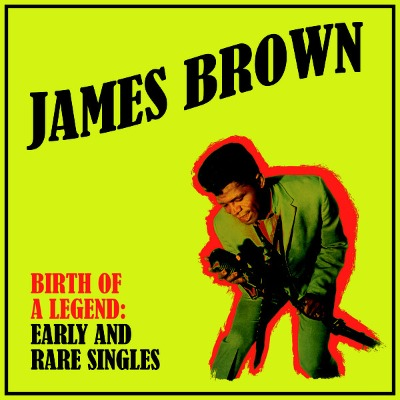 James Brown - Early And Rare Singles - Vinyl LP