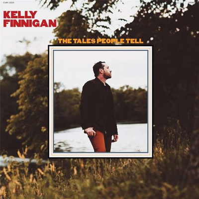 Kelly Finnigan - The Tales People Tell - Vinyl LP