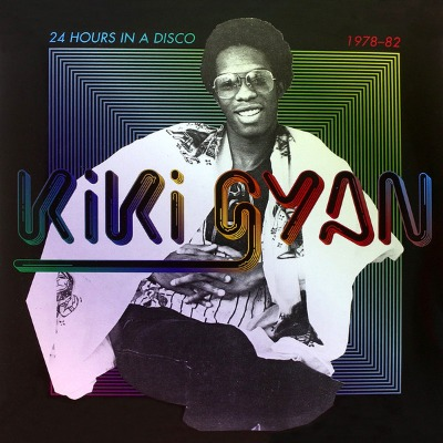 Kiki Gyan - 24 Hours In A Disco 1978 - 1982 - Vinyl 2xLP