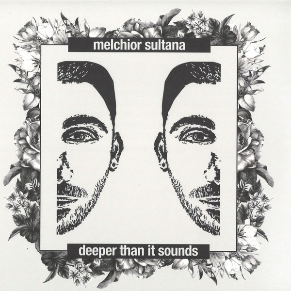Melchior Sultana - Deeper Than It Sounds - 2xLP
