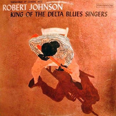 Robert Johnson - King Of Delta Blues Singers - LP