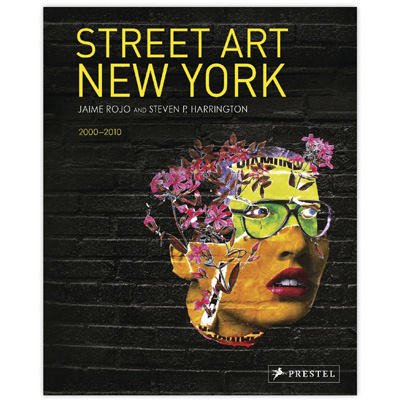 STREET ART NEW YORK 2000-2010 Book
