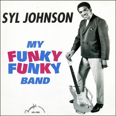 Syl Johnson - My Funky Funky Band - Vinyl LP