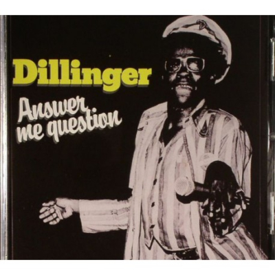 Dillinger - Answer Me Question - LP