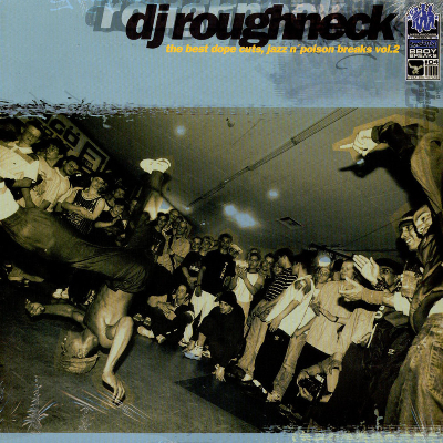Dj Roughneck - The Best Dope Cuts, Jazz N' Poison Breaks Vol.2 -