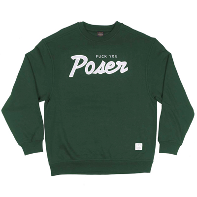 LASER Sweater FUCK YOU POSER forest green