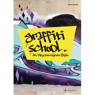GRAFFITI SCHOOL - A STUDENT GUIDE Book - German Edition