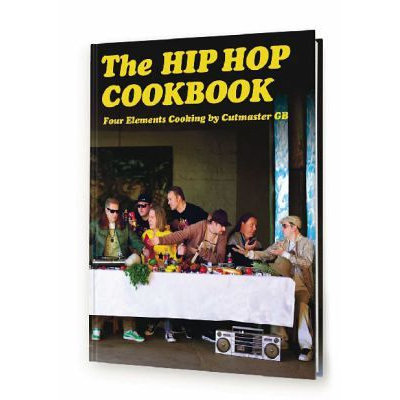 HIP HOP COOKBOOK Book