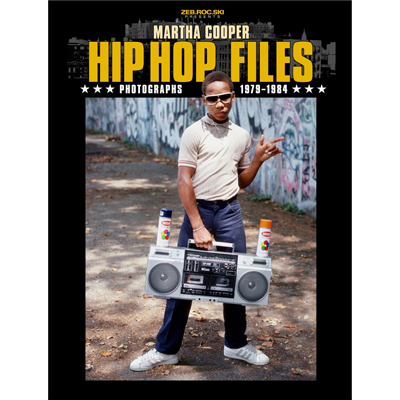 HIP HOP FILES Martha Cooper Softcover