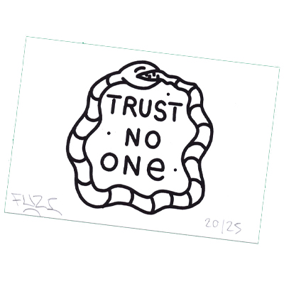 FUZI Silkscreen Postcard - TRUST NO ONE