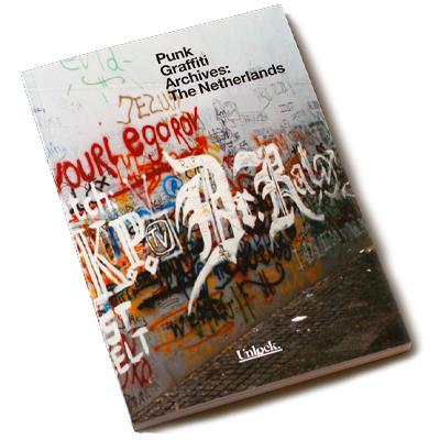 PUNK GRAFFITI ARCHIVES - The Netherlands Book