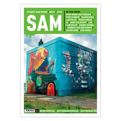 SAM - STREET AND MORE Magazine 010 Rotterdam Special
