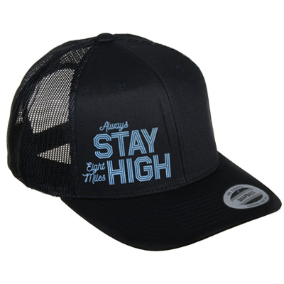 EIGHT MILES HIGH Trucker Cap STAY HIGH black