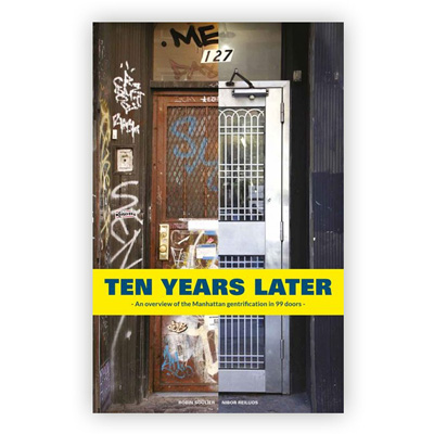 TEN YEARS LATER Buch - Manhattan Gentrification