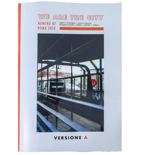 WE ARE THE CITY Magazine 07 Rome - Versione A